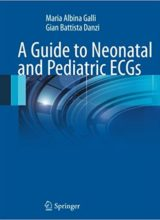 A Guide to Neonatal and Pediatric ECGs 2016