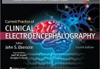 Current Practice of Clinical Electroencephalography 4th Edition 2014