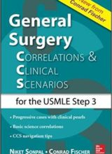 General Surgery Correlations and Clinical Scenarios 1st Edition 2015