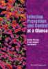 Infection Prevention and Control at At a Glance 1st Edition 2016