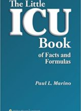 The Little ICU Book of Facts and Formulas 1st Edition 2008