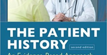 The Patient History: Evidence-Based Approach 2nd Edition 2012