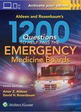 1200 Questions to Help You Pass the Emergency Medicine Boards Third Edition 2017