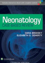 Neonatology Case-Based Review 1st Edition 2014