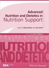 Advanced Nutrition and Dietetics in Nutrition Support (Advanced Nutrition and Dietetics (BDA)) 1st Edition 2018