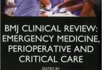 BMJ Clinical Review: Emergency Medicine Perioperative and Critical Care (BMJ Clinical Review Series) 1st Edition 2015