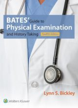 Bates' Guide to Physical Examination and History Taking 12th Edition 2016