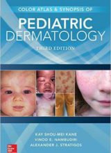 Color Atlas & Synopsis of Pediatric Dermatology, 3rd Edition 2016