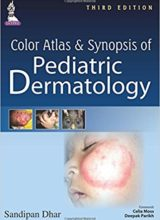 Color Atlas and Synopsis of Pediatric Dermatology 3rd Edition 2015