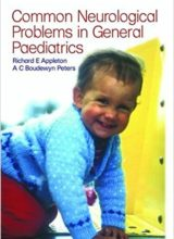Common Neurological Problems in General Paediatrics 1st Edition 2003