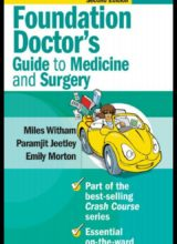 Crash Course Foundation Doctor's Guide to Medicine and Surgery, 2nd Edition 2008