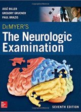 DeMyer's The Neurologic Examination: A Programmed Text, Seventh Edition 7th Edition 2016