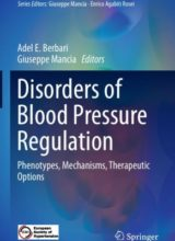 Disorders of Blood Pressure Regulation Phenotypes, Mechanisms, Therapeutic Options (Updates in Hypertension and Cardiovascular Protection) 1st Edition 2018