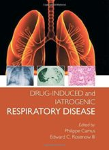 Drug-induced and Iatrogenic Respiratory Disease (Hodder Arnold Publication) 1st Edition 2010
