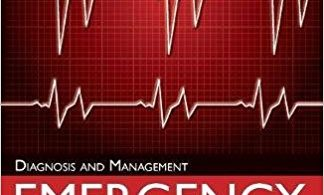 Emergency Medicine : Diagnosis and Management 7th Edition 2016