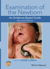 Examination of the Newborn: An Evidence-Based Guide 2nd Edition 2015