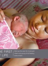 From the First Hour of Life: A New Report on Infant and Young Child Feeding 2016