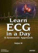Learn ECG in a Day A Systematic Approach 1st Edition 2013