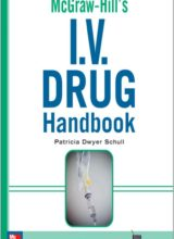 McGraw-Hill's I.V. Drug Handbook (McGraw-Hill Handbooks) 1st Edition 2008