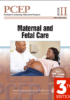 PCEP Book II Maternal and Fetal Care (Perinatal Continuing Education Program) 3rd Edition 2017