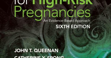 Protocols for High-Risk Pregnancies An Evidence-Based Approach 6th Edition 2015