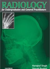 Radiology for Undergraduates and General Practitioners 1st Edition 2012