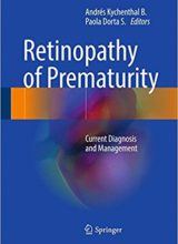 Retinopathy of Prematurity Current Diagnosis and Management 1st Edition 2017