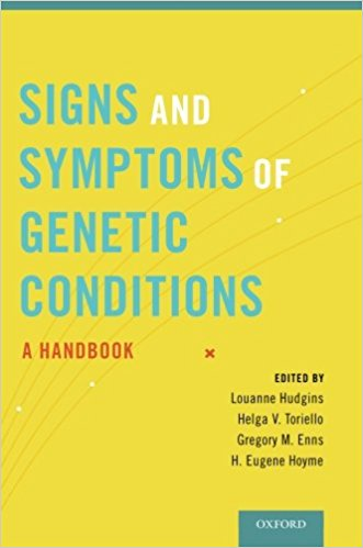 Signs and Symptoms of Genetic Conditions: A Handbook 1st Edition 2014