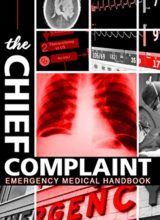 The Chief Complaint: Emergency Medical Handbook 2014