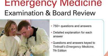 Tintinalli's Emergency Medicine Examination and Board Review 7th Edition 2013