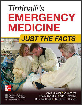 Tintinalli's Emergency Medicine Just the Facts, 3rd Edition 2012