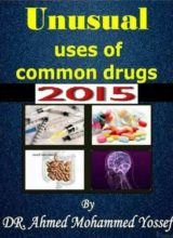 Unusual Uses Of Common Drugs 2015