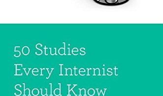 50 Studies Every Internist Should Know (Fifty Studies Every Doctor Should Know) 1st Edition 2015