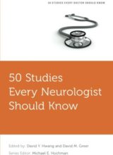 50 Studies Every Neurologist Should Know (Fifty Studies Every Doctor Should Know) 1st Edition 2016