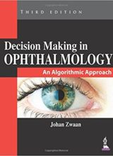 Decision Making in Ophthalmology An Algorithmic Approach 3rd Edition 2014