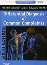 Differential Diagnosis of Common Complaints 6th Edition 2012