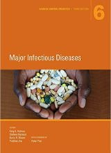 Disease Control Priorities,Third Edition (Volume 6) Major Infectious Diseases 3rd Edition 2017