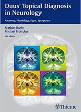 Duus' Topical Diagnosis in Neurology Anatomy, Physiology, Signs & Symptoms 5th Edition 2012