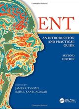 ENT: An Introduction and Practical Guide 2nd Edition 2018