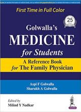 Golwalla's Medicine for Students A Reference Book for the Family Physician 25th Edition 2017
