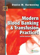 Modern Blood Banking & Transfusion Practices 6th Edition 2012