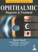 Ophthalmic Diagnosis and Treatment 3rd Edition 2013
