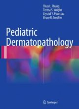Pediatric Dermatopathology 1st Edition 2017