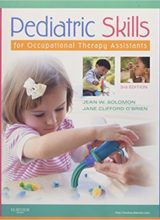 Pediatric Skills for Occupational Therapy Assistants 3rd Edition 2011