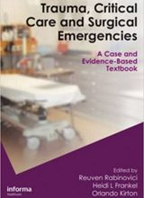 Trauma, Critical Care and Surgical Emergencies 1st Edition 2010