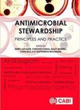 Antimicrobial Stewardship: Principles and Practice 1st Edition 2016