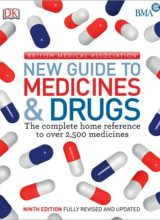 BMA New Guide to Medicine & Drugs 9th Edition 2015