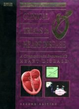 Clinical Trials in Heart Disease A Companion to Braunwald's Heart Disease 2nd Edition 2004