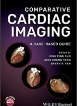Comparative Cardiac Imaging: A Case-based Guide 1st Edition 2018