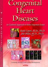Congenital Heart Diseases An Updated Approach to Some Important Issues 1st Edition 2014